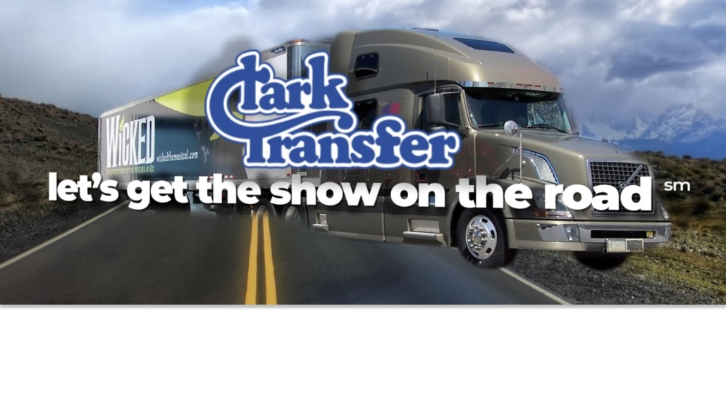 Clark Transfer – Let's Get Your Show on the Road